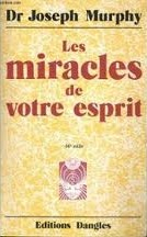Joseph Murphy Le miracle